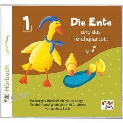 Hörbuch: Die Ente und das Teichquartett 01  von Michael Bach
