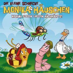 Hörbuch: Die kleine Schnecke Monika Häuschen 25. Warum fliegen Libellen rückwärts?  von Kati Naumann
