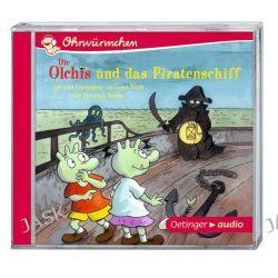 Hörbuch: Die Olchis und das Piratenschiff und zwei Geschichten von Isabel Abedi und Christoph Schöne (CD)  von Erhard Dietl,Isabel Abedi,Christoph Schöne