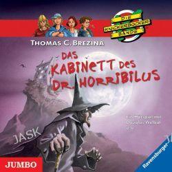 Hörbuch: Die Knickerbockerbande. Das Kabinett des Dr. Horribilus  von Thomas C. Brezina