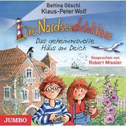 Hörbuch: Die Nordseedetektive 01. Das geheimnisvolle Haus am Deich  von Klaus-Peter Wolf,Bettina Göschl