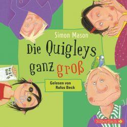 Hörbuch: Die Quigleys ganz groß  von Simon Mason
