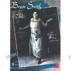 Bessie Smith Songbook, Empress of the Blues by Hal Leonard Publishing Corporation, 9780793532735.