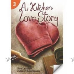 A Kitchen Love Story, Page Turners 3 by Sue Leather, 9781424046393.