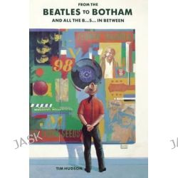 From Botham to The Beatles by Tim Hudson, 9781782810964.