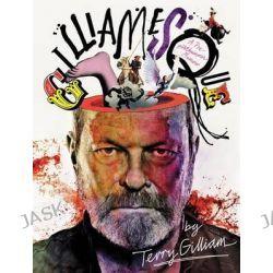 Gilliamesque, A Pre-Posthumous Memoir by Terry Gilliam, 9780062380746.