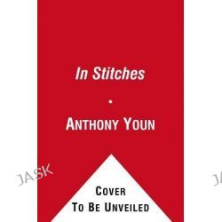 In Stitches by Anthony Youn, 9781451649765.