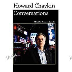 Howard Chaykin, Conversations by Brannon Costello, 9781604739756.