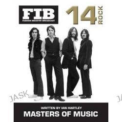 Masters of Music Vol 14 Rock, Masters of Rock by Ian Hartley, 9781502373366.