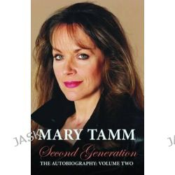 Second Generation by Mary Tamm, 9781781960820. Po angielsku