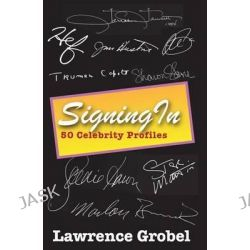 Signing in by Lawrence Grobel, 9781500754648. Po angielsku