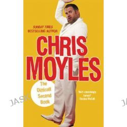 The Difficult Second Book by Chris Moyles, 9780091922443.