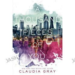 A Thousand Pieces of You, Firebird : Book 1 by Claudia Gray, 9780062357694.