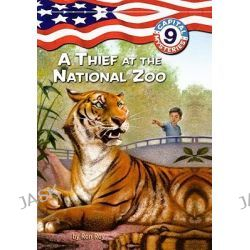A Thief at the National Zoo, Capital Mysteries (Pb) by Ron Roy, 9781417815456.