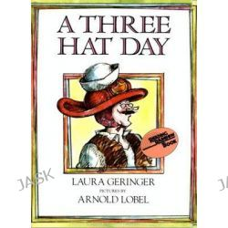 A Three Hat Day, Reading Rainbow Books (Paperback) by Laura Geringer, 9780064431576.