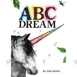 ABC Dream by Kim Krans, 9780553539301.