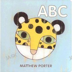 ABC by Matthew Porter, 9781894965385.