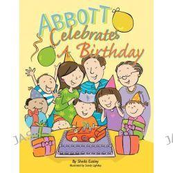 Abbott Celebrates a Birthday by Sheila Easley, 9781463432089.