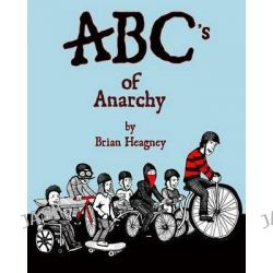 ABC's of Anarchy by Brian Heagney, 9781453687819.