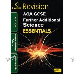 AQA Further Additional Science, Revision Guide by Kerry Young, 9781844197385.