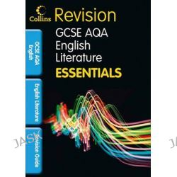 AQA English Literature, Revision Guide by Ian Kirby, 9781844196586.