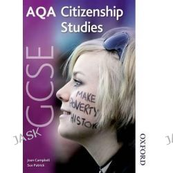 AQA GCSE Citizenship Studies, Student's Book by Joan Campbell, 9781408503324.