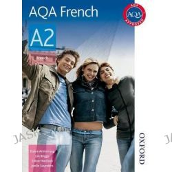 AQA A2 French Student Book, Student's Book by Lawrence Briggs, 9780748798087.