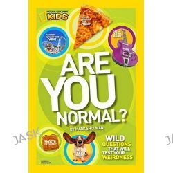 Are You Normal? by National Geographic, 9781426308376.
