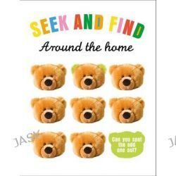Around the Home, Seek & Find by Roger Priddy, 9781783410859.