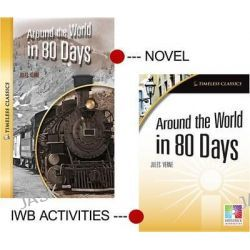 Around the World in 80 Days Interactive Whiteboard Resource/Novel Set, Easy-To-Use Interactive Smart Board Lessons (Timeless Classi by Saddleback Educational Publishing, 9781616517199.