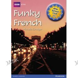 ASC Funky French After School Club Pack, BBCA After School Clubs by Daniele Bourdais, 9780435155698.