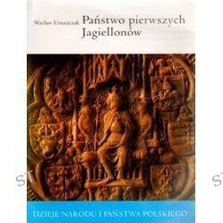 Państwo pierwszych jagiellonów - Wacław Uruszczak