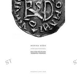 Polityka religijna Teoderyka Wielkiego - Monika Ożóg