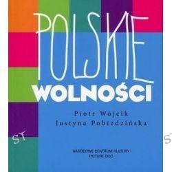 Polskie Wolności - Justyna Pobiedzińska, Piotr Wójcik