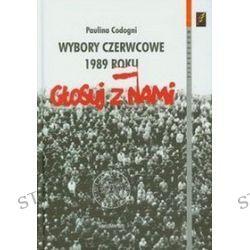 Wybory czerwcowe 1989 roku - Paulina Codogni