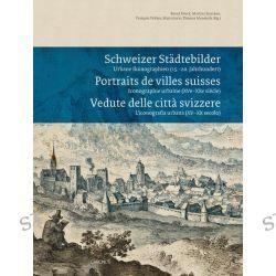 Bücher: Schweizer Städtebilder - Portraits de villes suisses - Vedute delle città svizzere