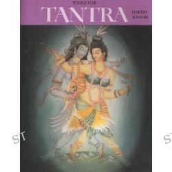 Tools for Tantra, No by Harish Johari, 9780892810550.