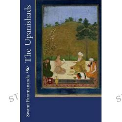 The Upanishads by Swami Paramananda, 9781503173217.