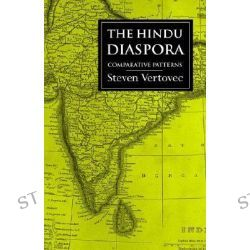 The Hindu Diaspora, Comparative Patterns by Steven Vertovec, 9780415238922.