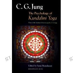 The Psychology of Kundalini Yoga, Notes of the Seminar Given in 1932 by C. G. Jung, 9780691006765.