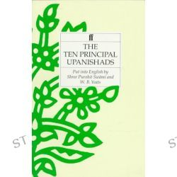 The Ten Principal Upanishads, Ten Principal Upanishads by Shri Purohit Swami, 9780571093632.