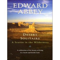 Desert Solitaire, A Season in the Wilderness Audio Book (Audio CD) by Edward Abbey, 9781452655765. Buy the audio book online.
