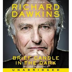 Brief Candle in the Dark, My Life in Science Audio Book (Audio CD) by Charles Simonyi Chair of Public Understanding of Science Richard Dawkins, 9780062417183. Buy the audio book online.