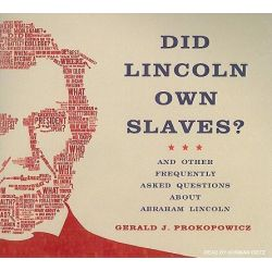 Did Lincoln Own Slaves?, And Other Frequently Asked Questions About Abraham Lincoln Audio Book (Audio CD) by Gerald J. Prokopowicz, 9781400136162. Buy the audio book online.