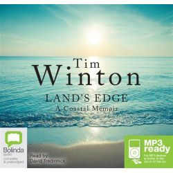 Land's Edge, A coastal memoir (MP3) Audio Book (MP3 CD) by Tim Winton, 9781743178386. Buy the audio book online.