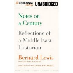 Notes on a Century, Reflections of a Middle East Historian Audio Book (Audio CD) by Cleveland E Dodge Professor of Near Eastern Studies Bernard Lewis, 9781455890774. Buy the audio book onl