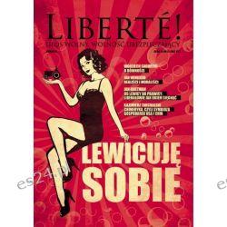 VI nr Liberté! - Lewicuję sobie