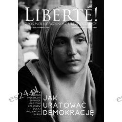 XXI nr Liberte! Jak uratować demokrację?