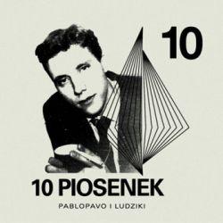 10 piosenek - Pablopavo & Ludziki