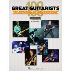 100 Great Guitarists And The Gear That Made Them Famous by Dave Rubin | 9781540003034 | Booktopia